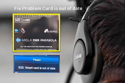 Nexparabola Hitam - Fix Problem E22 'Card Is Out of Date'