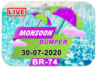"Welcome to:: www.keralalotteryresult.net Kerala Next Bumper; ""Monsoon bumper - 2020 Results"" Prize Structure ""BR-74"",  monsoon bumper 2020 price structure, monsoon bumper 2020 prize, monsoon bumper 2020 prize structure, monsoon bumper 2020 result date, monsoon bumper 2020 today result, monsoon bumper 2020 winner, monsoon bumper br74, monsoon bumper draw date 30-07-2020, Kerala Bumper; ""MONSOON BUMPER - 2020 Results"" Prize Structure BR-74 Kerala Lottery Results, Monsoon Bumper 2020  lottery result on 30-07-2020, keralalottery.info, kerala lottery result, Official monsoon bumper result live from 2 PM keralalottery results, newly added numbers, 30 July 2020 monsoon Bumper Result, keralalotteryresult, kerala lottery result live, kerala lottery today, kerala lottery result today, kerala lottery results today, today kerala lottery result, lottery result on 30-07-2020, keralalotteries.info, kerala lottery result 30.07.2020 monsoon bumper 2020 lottery sale, online sale, monsoon lottery, live keralalottery results, Monsoon lottery 2020 online sale"
