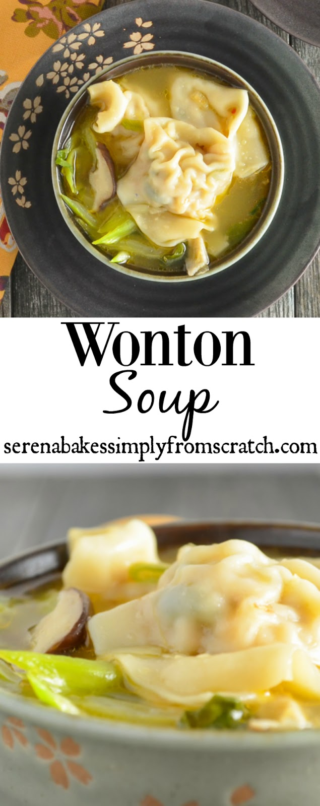Wonton Soup is hearty yet light with under 500 calories per generous serving! serenabakessimplyfromscratch.com
