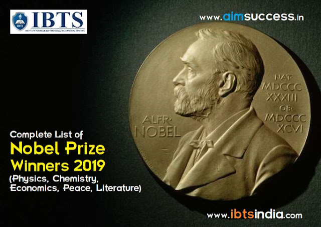 Complete List of Nobel Prize Winners 2019 (Physics, Chemistry, Economics, Peace, Literature)