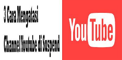 3 Cara Mengatasi Channel Youtube yang di Suspend