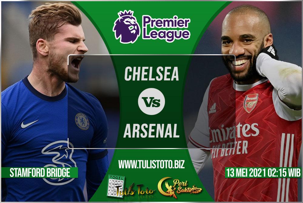 Prediksi Chelsea vs Arsenal 13 Mei 2021