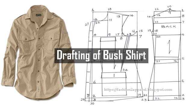 Bush shirt is a loose fitting cotton shirt with long length and belt Drafting and Cutting Details of Bush Shirt / Safari Jacket