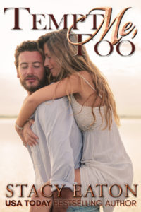 romance novel covers, contemporary romance, Tempt Me Too by Stacy Eatong