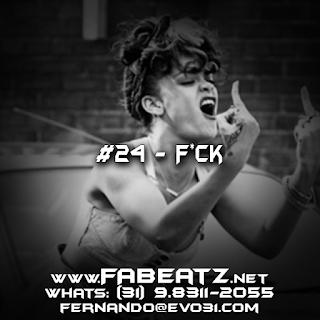 Beat à Venda: #24 - F*ck [Trap 130BPM]