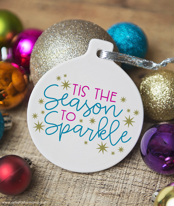 DIY Season to Sparkle Ornament with Free Cut File