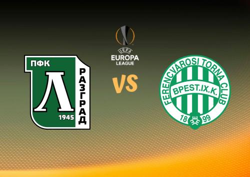 Ludogorets vs Ferencváros  Resumen