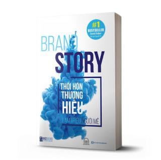 Sách - Brand Story - Thổi Hồn Thương Hiệu, Làm Triệu Người Mê ebook PDF-EPUB-AWZ3-PRC-MOBI