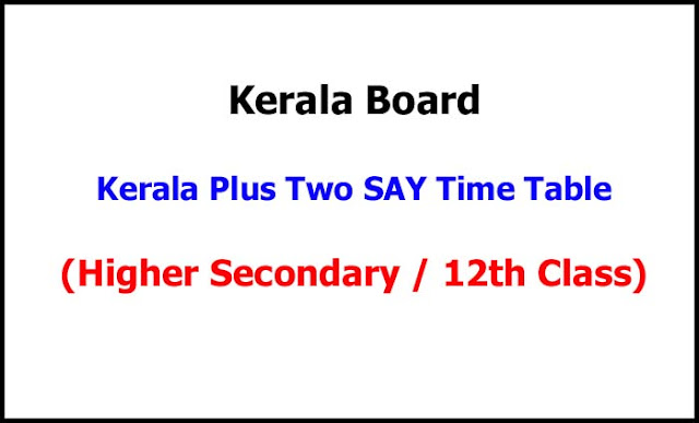 Kerala Plus Two SAY Exam Time Table