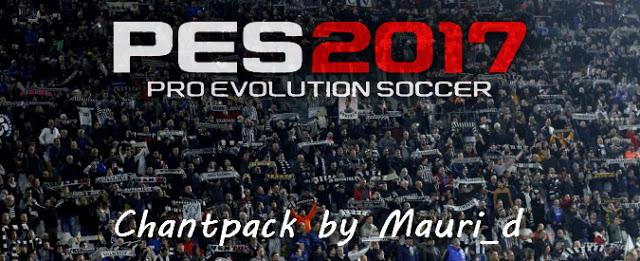 PES 2017 Chant Pack dari Mauri_D