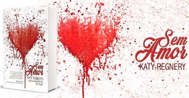 #WaintingOnWednesday - Sem Amor, da Katy Regnery