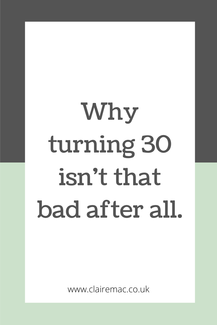 Why turning 30 isn't that bad after all. Pinterest graphic.