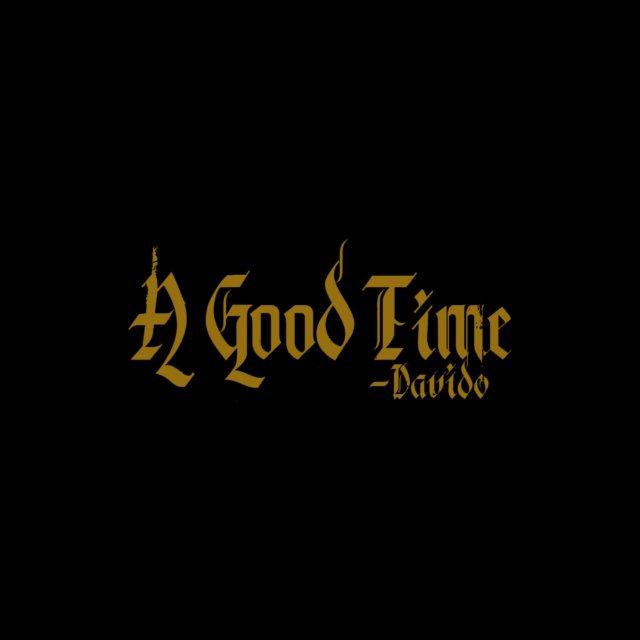 FULL ALBUM: Davido – A Good Time [Zip File]
