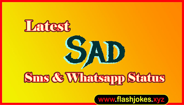 Latest Sad Sms | New Sad Whatsapp Status
