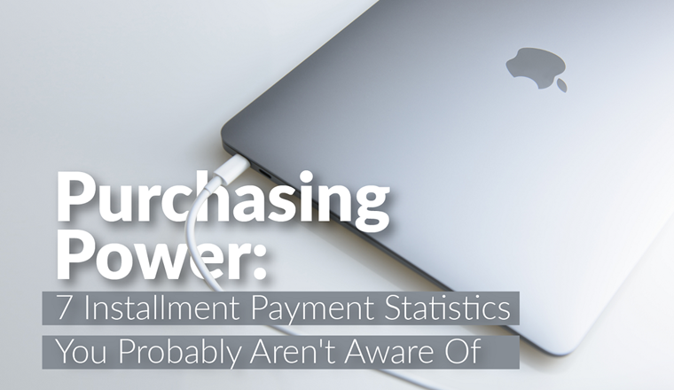 7 Installment Payment Statistics You Probably Aren't Aware of #infographic