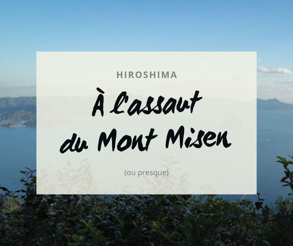 À l'assaut du mont Misen