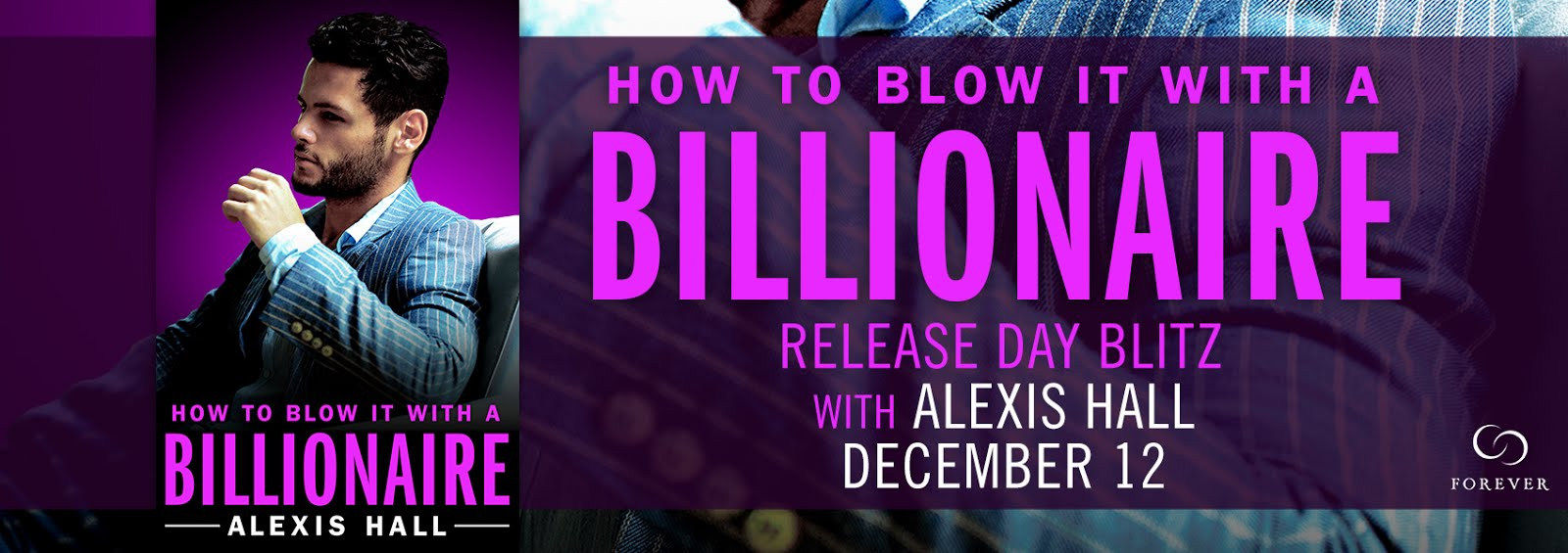 How To Blow It With A Billionaire Release Day Blast