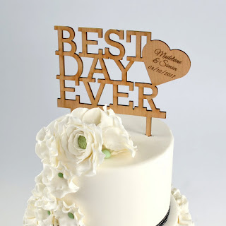 laser cut cake toppers with best day ever engraving message