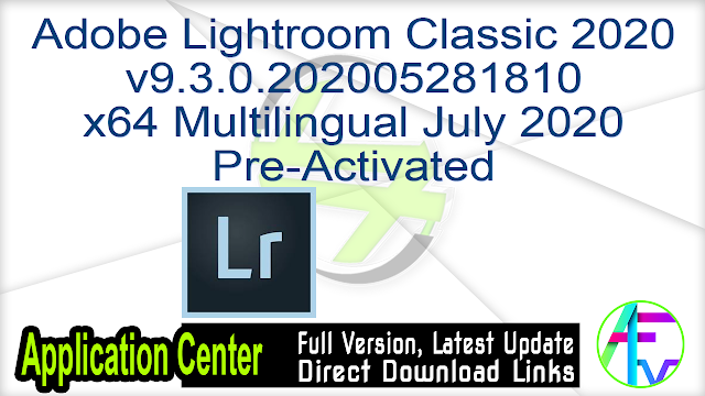 Adobe Lightroom Classic 2020 v9.3.0.202005281810 x64 Multilingual July 2020 Pre-Activated