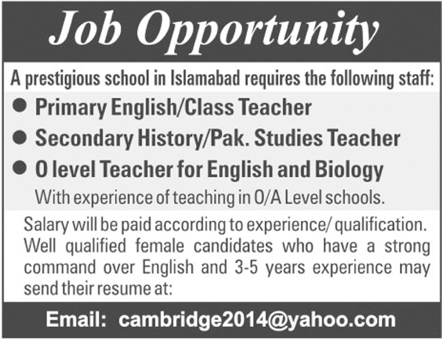 English Pak Studies, Biology Teacher Required In  Islamabad School  30 Jul 2017
