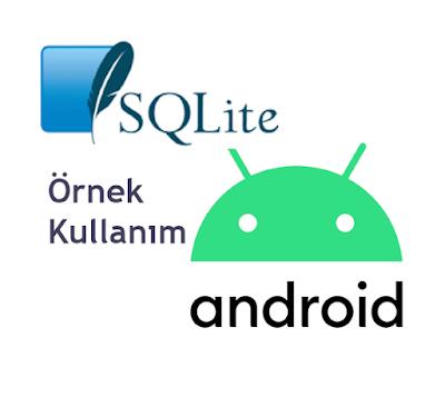 Android SQLite Kullanımı Örneği