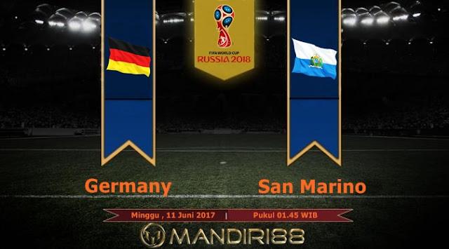 Prediksi Bola : Germany Vs San Marino , Minggu 11 Juni 2017 Pukul 01.45 WIB
