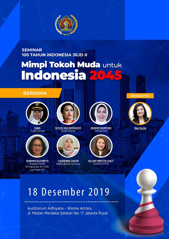 """PWI Pusat Lanjutkan Serial Seminar 100 Tahun """"Indonesia Emas 2045 """""""