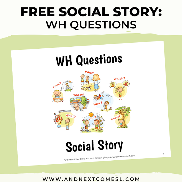 Free social story for teaching WH questions