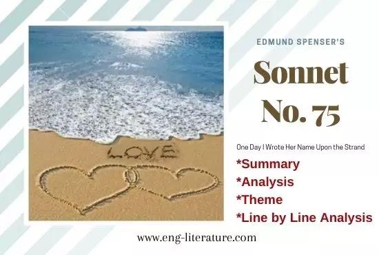 Sonnet 75 Edmund Spenser Analysis, Summary, Context, Theme