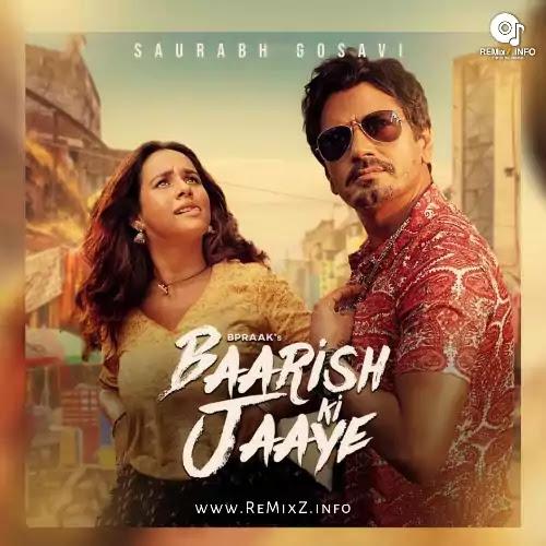 baarish-ki-jaaye-saurabh-remix