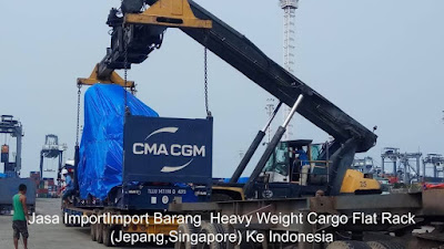 Jasa Import Barang  Resmi Project Cargo Heavy Weight Cargo Flat Rack (Jepang,Singapore) Ke Indonesia