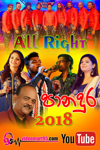 ALL RIGHT LIVE IN PANADURA 2018