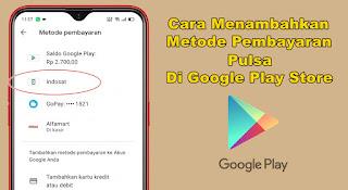 Cara Menambahkan Metode Pembayaran Pulsa Di Google Play Store