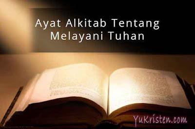 ayat alkitab tentang melayani tuhan yesus