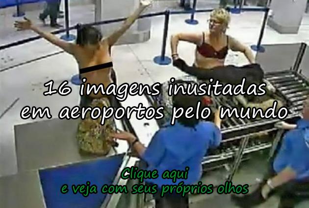 http://www.humordaterra.com/bizarro-2/16-imagens-inusitadas-feitas-em-aeroportos-pelo-mundo/