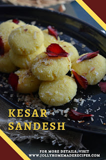 KESAR SANDESH BY JOLLY HOMEMADE RECIPES