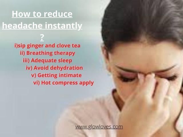 How To Reduce Headache Immediately