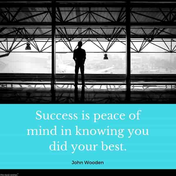 success is peace of mind in knowing you did your best
