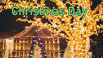 Christmas Day 2020, Where it is Christmas Day 2021 Celebrated Now?
