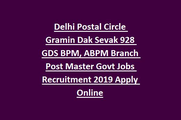 Delhi Postal Circle Gramin Dak Sevak 174 GDS BPM/ABPM Branch Post