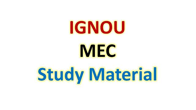 IGNOU MEC Study Material
