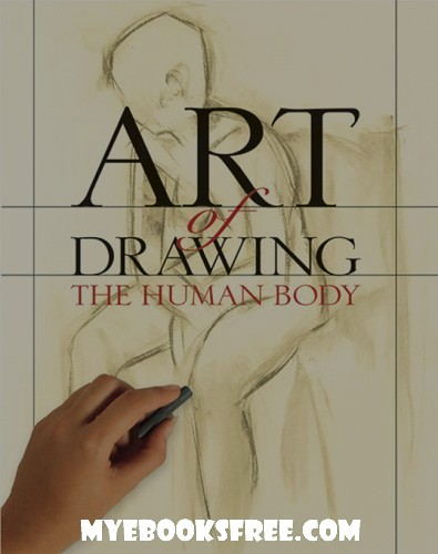 Art of Drawing the Human Body PDF Book Download