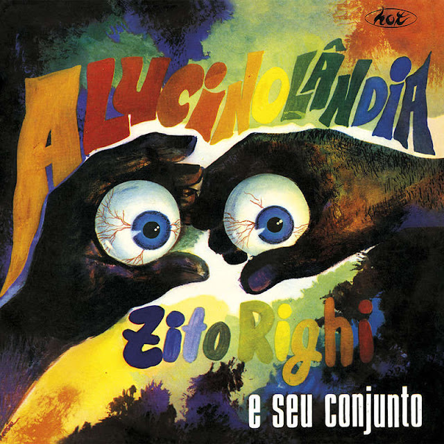 Zito Righi e Seu Conjunto - Alucinolândia (1969)