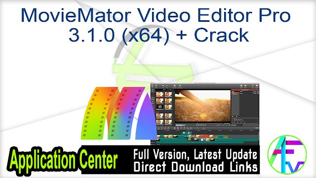 MovieMator Video Editor Pro 3.1.0 (x64) + Crack
