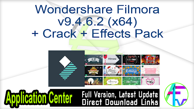 Wondershare Filmora v9.4.6.2 (x64) + Crack + 60 Effects Pack