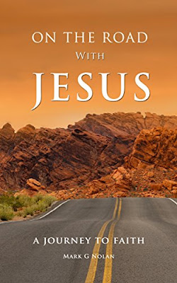 On the road with Jesus Mark Nolan