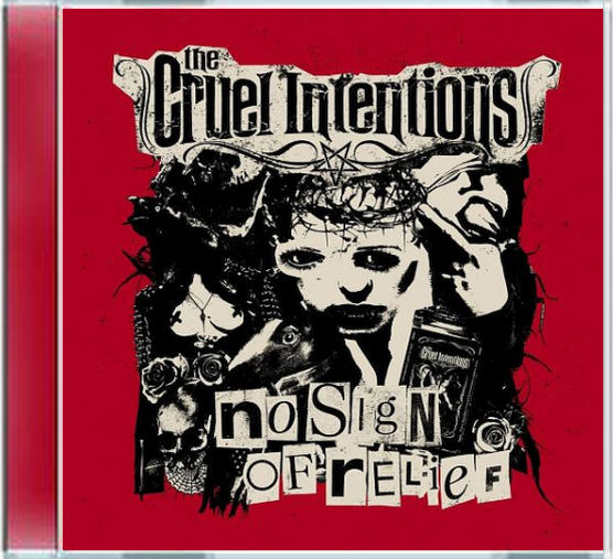 THE CRUEL INTENTIONS - No Sign Of Relief (2018) full