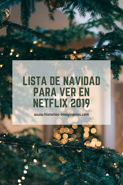 Lista de Navidad para ver en Netflix 2019