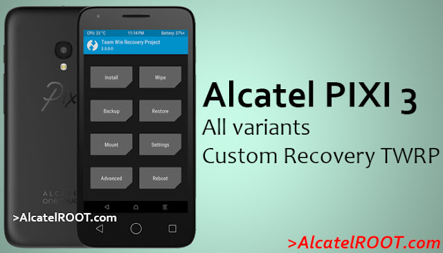 alcatel pixi 3 twrp recovery all variants