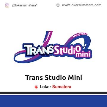 Lowongan Kerja Padang: Trans Studio Mini April 2021